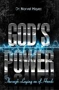 Gods Power Thru Laying on Hand - Norvel Hayes - Paperback