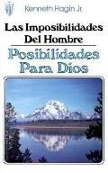 Las Imposibilidades Del Hombre-Posibilidades Para Dios
