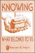 Knowing What Belongs to Us - Kenneth E. Hagin - Paperback