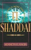 El Shaddai The God Who Is More Than Enough