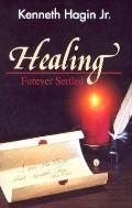 Healing - Forever Settled