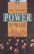 Untapped Power in Praise