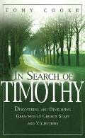 In Search of Timothy: Discovering and Developing Greatness in Supportive Ministry