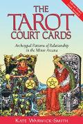 Tarot Court Cards Archetypal Patterns of Relationship in the Minor Arcana
