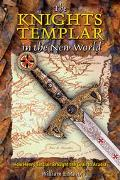 Knights Templar in the New World How Henry Sinclair Brought the Grail to Acadia