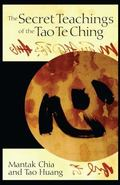 Secret Teachings Of The Tao Te Ching