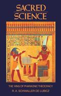 Sacred Science The King of Pharaonic Theocracy