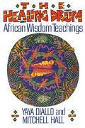 Healing Drum African Wisdom Teachings