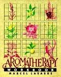 Aromatherapy Workbook - Marcel Lavabre - Paperback