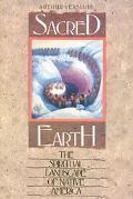 Sacred Earth The Spiritual Landscape of Native America