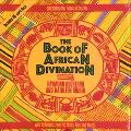 Book of African Divination Interpreting the Forces of Destiny With Techniques from the Venda...