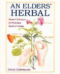 Elder's Herbal Natural Techniques for Promoting Health & Vitality