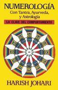 Numerologia/Numerology Tantra, Ayurveda Y Astologia