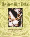 Green Witch Herbal Restoring Nature's Magic in Home, Health & Beauty Care