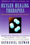 Oxygen Healing Therapies For Optimum Health & Vitality Bio-Oxidative Therapies for Treating ...
