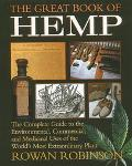 Great Book of Hemp The Complete Guide to the Commercial, Medicinal and Psychotropic Uses of ...