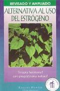 Alternativa Al Uso Del Estrogeno Terapia Hormonal Con Progesterona Natural
