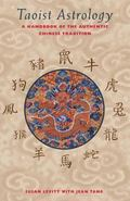 Taoist Astrology A Handbook of the Authentic Chinese Tradition