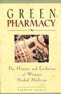 Green Pharmacy The History and Evolution of Western Herbal Medicine