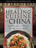 Healing Cuisine of China 300 Recipes for Vibrant Health and Longevity
