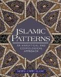 Islamic Patterns An Analytical and Cosmological Approach