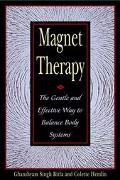 Magnet Therapy The Gentle and Effective Way to Balance Body Systems