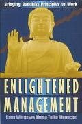 Enlightened Management Bringing Buddhist Principles to Work
