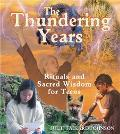 Thundering Years Rituals and Sacred Wisdom for Teens