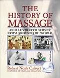 History of Massage An Illustrated Survey from Around the World