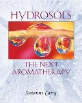 Hydrosols The Next Aromatherapy