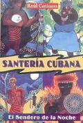 Santeria Cubana El Sendero De LA Noche