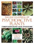 Encyclopedia of Psychoactive Plants Ethnopharmacology and Its Applications