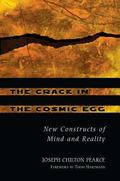 Crack in the Cosmic Egg New Constructs of Mind and Reality