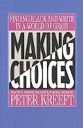 Making Choices Practical Wisdom for Everyday Moral Decisions