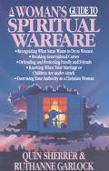 Woman's Guide to Spiritual Warfare A Woman's Guide for Battle