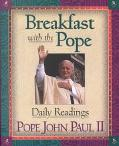 Breakfast With the Pope Daily Readings