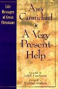 Very Present Help: Life Messages of Great Christians - Judith Couchman - Paperback