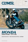 Honda Cb650 Fours, 1979-1982 Service Repair Performance