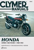 Honda Cb900 - 1100 Fours, 1980-1983 Service, Repair, Performance