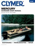 Mercury Outboard Shop Manual 45-225 Hp, 1972-1989