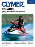 Polaris Water Vehicles Shop Manual 1992-1995 Water Vehicles, 1992-1995