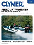 Clymer Mercury/Mariner Outboard Shop Manual 75-275 Hp 1994-1997  (Includes Jet Drive Models)