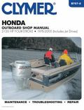 Clymer Honda Outboard Shop Manual 2-130 HP four-stroke - 1976 - 2005 (Includes Jet Drives)