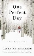 One Perfect Day : A Novel