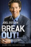 Break Out! : 5 Ways to Go Beyond Your Barriers and Live an Extraordinary Life