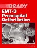 Emt-D Prehospital Defibrillation