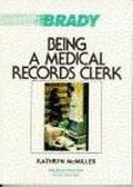 Being a Medical Records Clerk