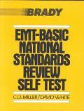 Emt Basic National Standards Review Self Test