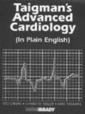 Taigman's Advanced Cardiology in Plain English In Plain English