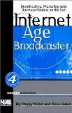 Internet Age Broadcaster-2nd Ed.